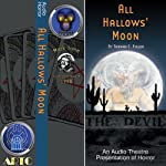 All Hallows' Moon (Dramatized) | Thomas E. Fuller