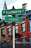 img - for On Elizabeth Street book / textbook / text book