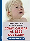 img - for C mo calmar al beb  que llora book / textbook / text book
