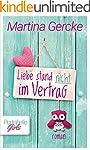 Liebe stand nicht im Vertrag (German...