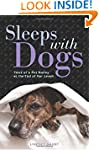 Sleeps with Dogs: Tales of a Pet Nann...