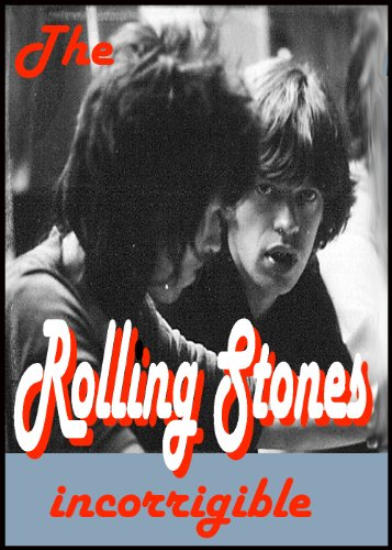 the-rolling-stones-incorrigible-mick-jagger-keith-richards-the-rolling-stones-50-and-counting-tours-