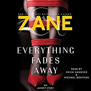 Zane's Everything Fades Away Audiobook