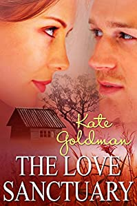 (FREE on 2/18) The Love Sanctuary by Kate Goldman - http://eBooksHabit.com