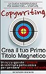 Copywriting 101: Crea il tuo Primo Ti...