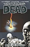 The Walking Dead Vol. 09: Here We Remain by Robert Kirkman
