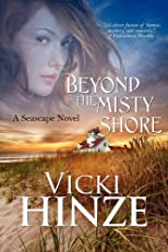 Beyond the Misty Shore [Paperback]