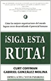¡Siga esta ruta! (Spanish Edition) (8495787334) by Coffman, Curt