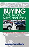 img - for Buying Cars, Trucks, SUVs, and Vans book / textbook / text book