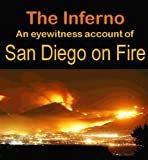 img - for The Inferno: An Eyewitness account of San Diego on Fire book / textbook / text book