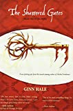 The Shattered Gates: The Rifter Book One