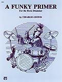 Funky Primer for the Rock Drummer