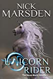 The Unicorn Rider: The Never-Born: Volume 2