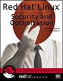 Red Hat Linux Security and Optimization (redhat PRESS)