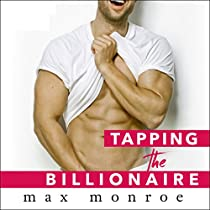 Tapping the Billionaire: Bad Boy Billionaires Series, Book 1