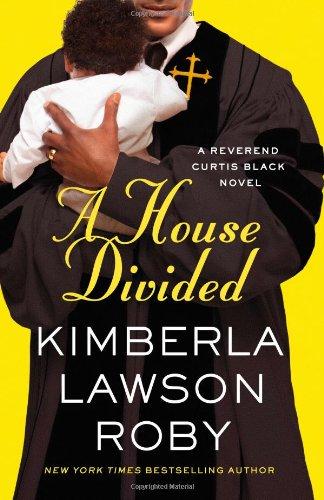 A House Divided (A Reverend Curtis Black Novel) front-797031