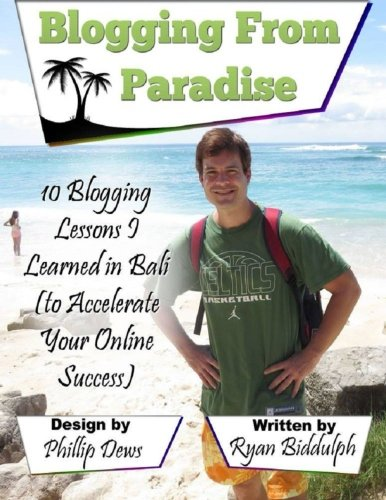 10 Blogging Lessons I Learned in Bali (to Accelerate Your Online Success) PDF