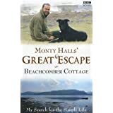 Monty Halls' Great Escape: Beachcomber Cottageby Monty Halls