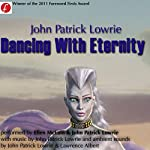 Dancing with Eternity | John Patrick Lowrie