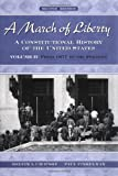 A March of Liberty: A Constitutional History of the United States Volume II: From 1877 to the Present (0195126378) by Urofsky, Melvin I.