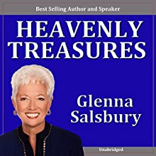 Heavenly Treasures Speech by Glenna Salsbury