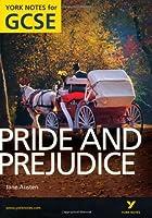 Pride and Prejudice: York Notes for GCSE 2010