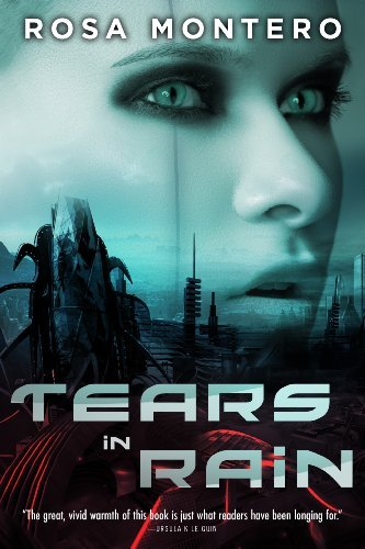 Tears in Rain [Kindle Edition] by: Rosa Montero