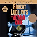 Robert Ludlum's The Altman Code: A Covert-One Novel (       UNABRIDGED) by Robert Ludlum, Gayle Lynds Narrated by Don Leslie