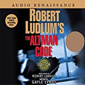 Robert Ludlum's The Altman Code: A Covert-One Novel | [Robert Ludlum, Gayle Lynds]