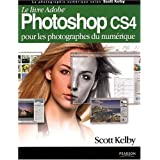 Photoshop CS4par Scott Kelby