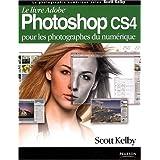Photoshop CS4par Scott Kelby