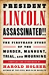 President Lincoln Assassinated!!