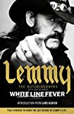 eBooks - White Line Fever: Lemmy: The Autobiography