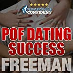 POF Dating Success: How to Stand Out on Plenty of Fish |  PUA Freeman