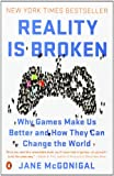 img - for Reality Is Broken: Why Games Make Us Better and How They Can Change the World book / textbook / text book