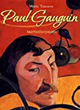 Paul Gauguin: 143 Masterpieces (Annotated Masterpieces)
