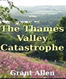 The Thames Valley Catastrophe,Geoligy,ebook,amazon