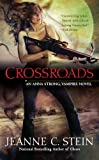 "Crossroads (""An Anna Strong, Vampire Novel"", Band 7)"