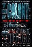 The Colony: Shift (The Colony, Vol. 5)