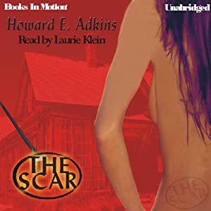 The Scar | [Howard E. Adkins]