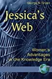 img - for Jessica's Web: Women's Advantages in the Knowledge Era book / textbook / text book