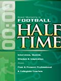img - for Great Moments in Football Halftime by Complied by: Randy Walker (2006-10-24) book / textbook / text book