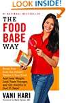 The Food Babe Way: Break Free from th...