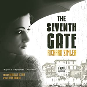 The Seventh Gate: A Novel | [Richard Zimler]