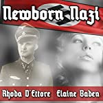 Newborn Nazi | Rhoda D'Ettore