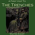 A First Visit to the Trenches | Wilfrid Ewart