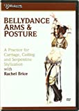 Bellydance Arms And Posture With Rachel Brice [DVD]