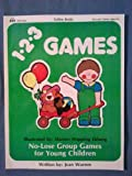 img - for Totline 123 Games (1-2-3 Series) (No-Lose Games: Ages 2-6) book / textbook / text book