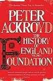 Foundation: The History of England: Volume I