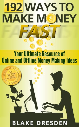 192 Ways to Make Money Fast by Blake Dresden ebook deal